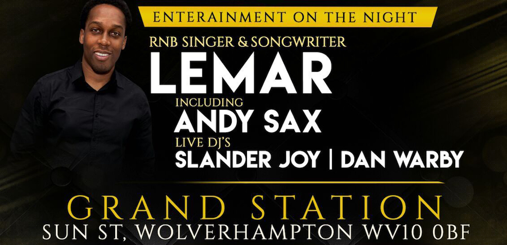 Andy Sax live with Lemar at Grand Station in Wolverhampton poster